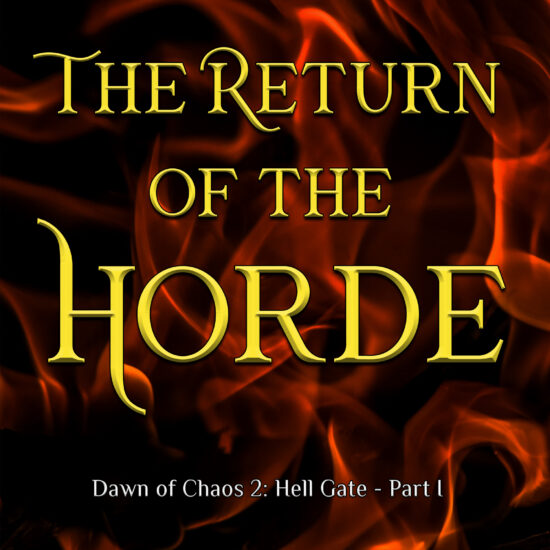 The Return of the Horde